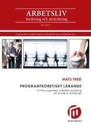 Arbetsliv - forskning och utvärdering, nr 1/2013 - Malmö högskola