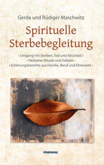 Spirituelle Sterbebegleitung - Mankau Verlag