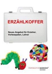 Erzählkoffer-Angebot der Stadtbibliothek Mannheim