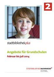stadtbibliothekplus für Grundschulen - Stadt Mannheim