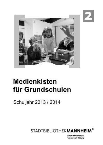Medienkisten für Grundschulen - Stadt Mannheim