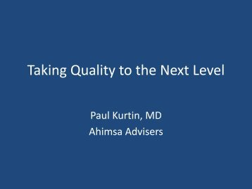 Taking Quality to the Next Level A Journey of Self ... - March of Dimes