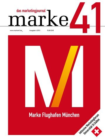 marke41 Ausgabe 6, 2013