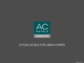 STYLISH HOTELS FOR URBAN SPIRITS - Marriott