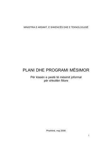 PLANI DHE PROGRAMI MËSIMOR - Ministria e Arsimit, Shkencës ...
