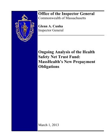 Ongoing Analysis of the Health Safety Net Trust Fund ... - Mass.Gov