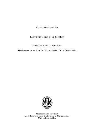 Deformations of a bubble - Mathematisch Instituut Leiden ...