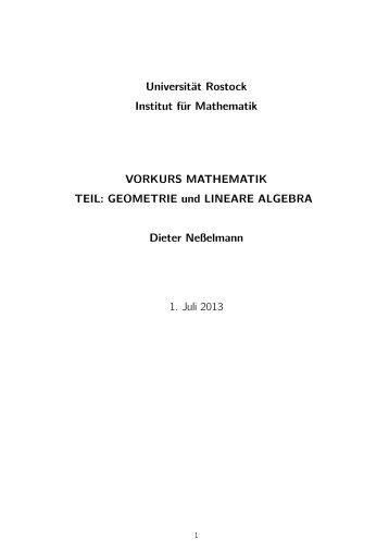 GEOMETRIE und LINEARE ALGEBRA Dieter Neßelmann 1. Juli 2