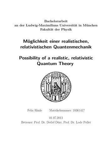 Möglichkeit einer realistischen, relativistischen Quantenmechanik ...