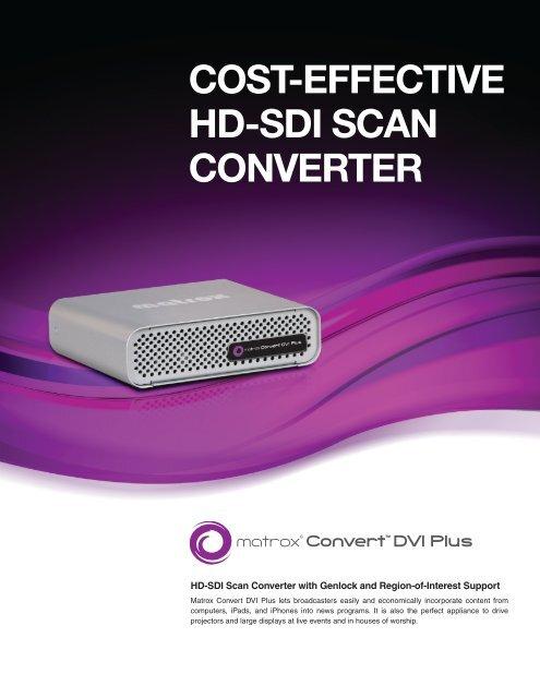 Matrox Convert DVI Plus - Cost-Effective HD-SDI San Converter