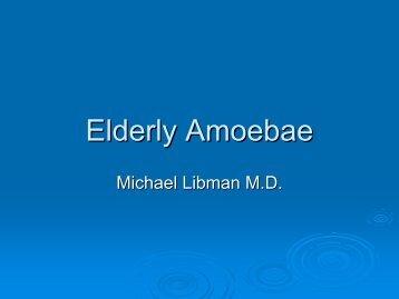 Elderly Amoebae