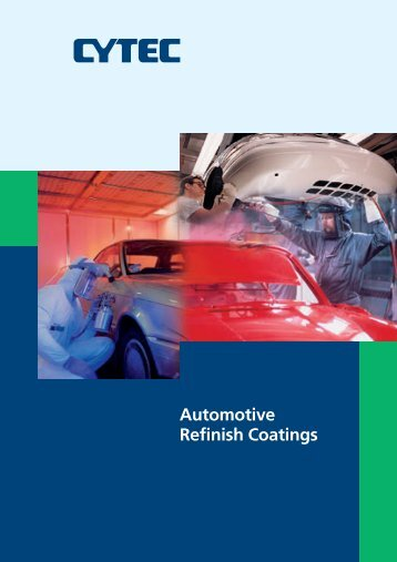 Automotive Refinish Coatings - CYTEC Industries