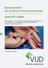 Spitzenmedizin der Deutschen Hochschulmedizin QUALITÄT LEBEN