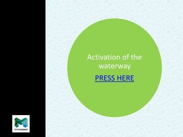 Activation of the waterway PRESS HERE - City of Melbourne