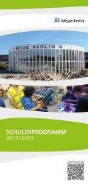 Schülerprogramm 2013/2014 - Messe Berlin