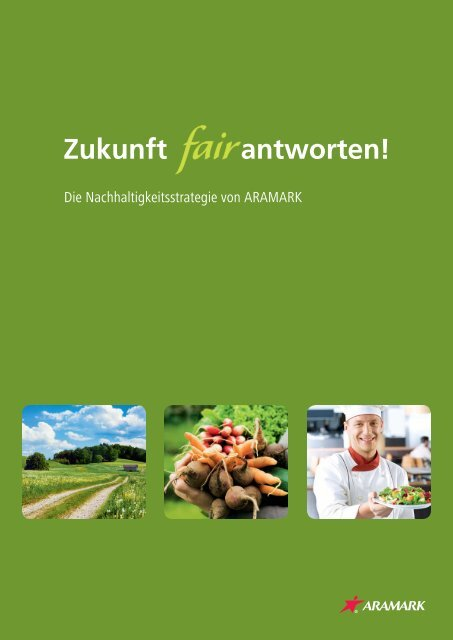Die Nachhaltigkeitsstrategie von ARAMARK - Messe Stuttgart