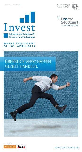 Gute Gründe für die Invest 2014 - Messe Stuttgart