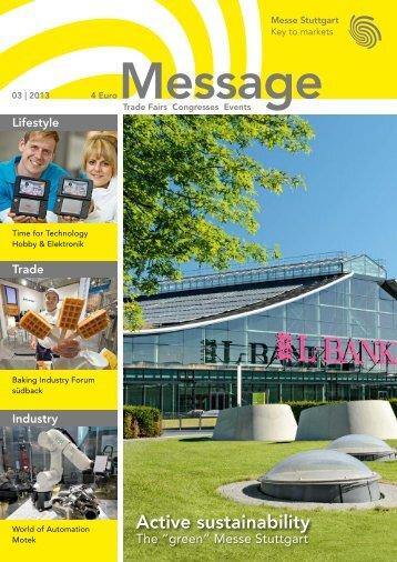 Message issue 3/2013 (PDF | 9 MB) - Messe Stuttgart