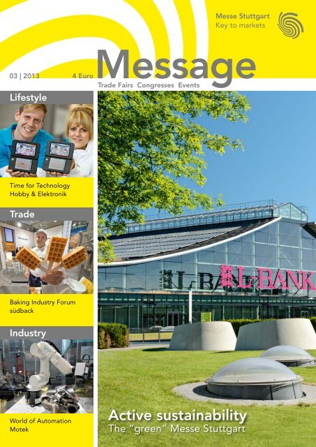 Message issue 3/2013 (PDF | 9 MB) - Messe Stuttgart