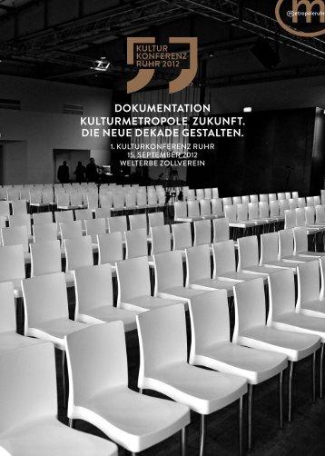Kulturmetropole ZuKunft. Die neue DeKaDe ... - Metropole Ruhr