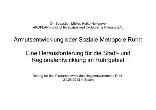 Eine Herausforderung für die Stadt - Metropole Ruhr
