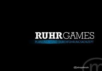 """""""Ruhr Games"""" Planungs- und Durchführungskonzept - Metropole Ruhr"""
