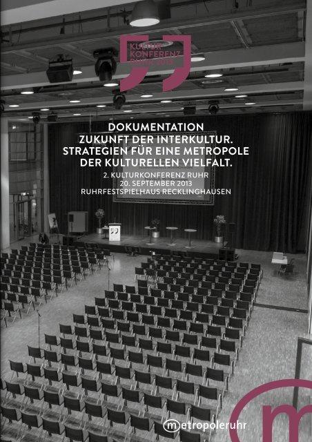 ZUKUNFT DER INTERKULTUR. STRATEGIEN ... - Metropole Ruhr