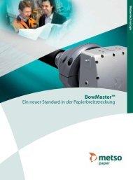 BowMaster Ein neuer Standard in der Papierbreitstreckung ... - Metso