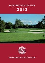 Wettspielkalender_2013 - Münchener Golf Club eV