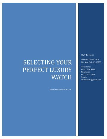 SELECTING YOUR PERFECT LUXURY WATCH | RSDWatches.com