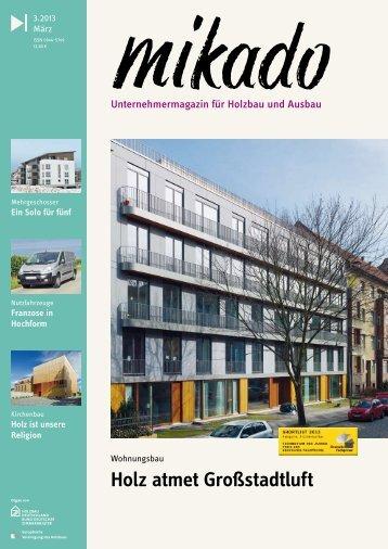 Holz atmet Großstadtluft - Mikado