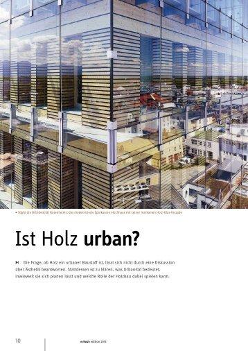 Stadtästhetik: Ist Holz urban? - Mikado