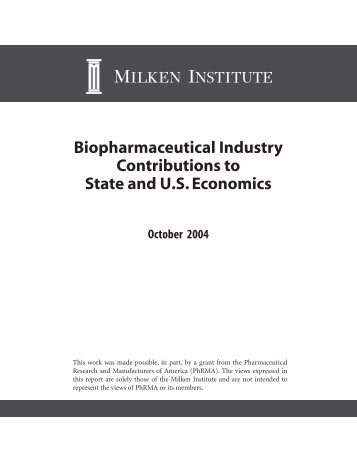 Biopharmaceutical Industry Contributions to State ... - Milken Institute