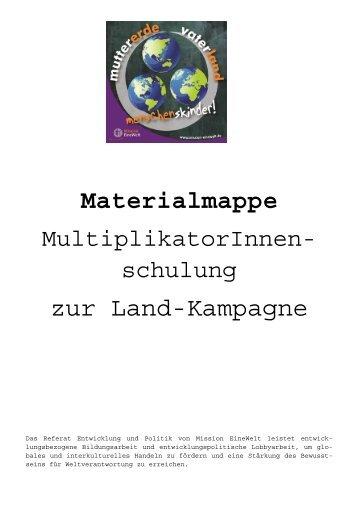Materialmappe Landschulung - Mission Einewelt