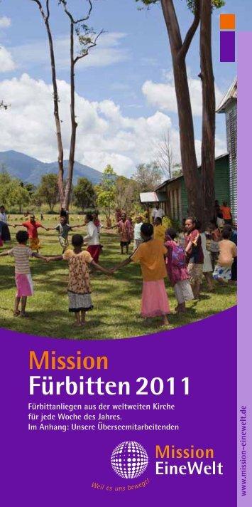 Fürbitten 2011 - Mission Einewelt