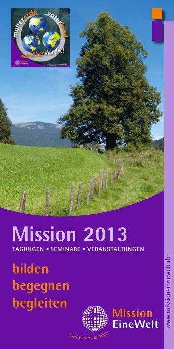 Mission 2013 - Mission Einewelt