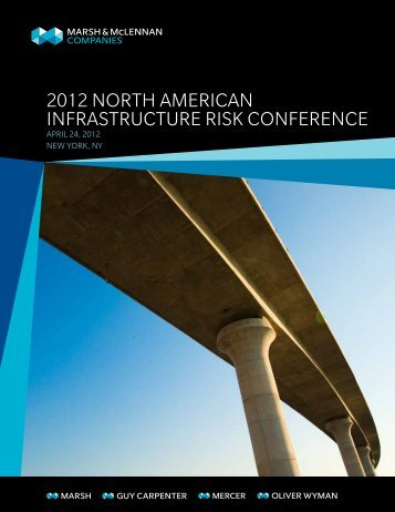 2012 NoRtH AmERICAN INfRAStRUCtURE RISk CoNfERENCE