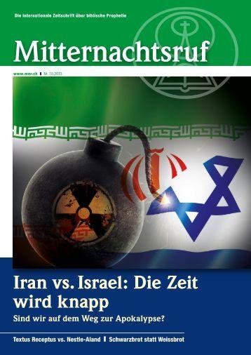 Iran vs. Israel: Die Zeit wird knapp - Missionswerk Mitternachtsruf