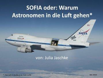 SOFIA oder warum die Astronomen in die Luft gehen