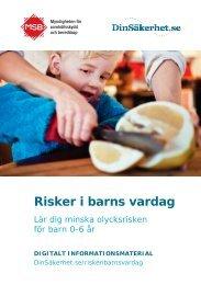 Risker i barns vardag : lär dig minska olycksrisken för barn 0-6 år
