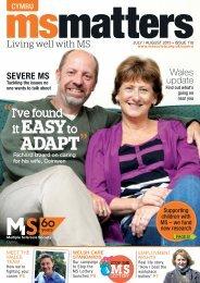 MS Matters July-Aug 2013 Cymru - Multiple Sclerosis Society
