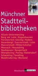 Stadtteilbibliotheken (pdf) - Münchner Stadtbibliotheken