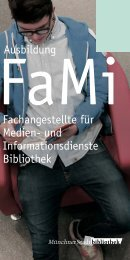 FaMI Ausbildung - Münchner Stadtbibliotheken