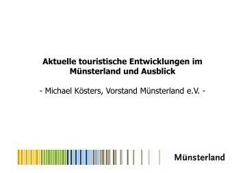 Aktuelle touristische Entwicklungen - Münsterland