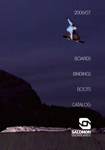 2006/07 BOARDS BINDINGS BOOTS CATALOG - Crucible Creative
