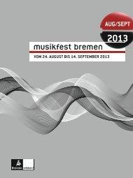 MFB-CC13-005-Magazin Inhalt_rz.indd - Musikfest Bremen