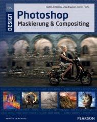 Photoshop Maskierung und Compositing *ISBN 978-3-8273-3213-4 ...