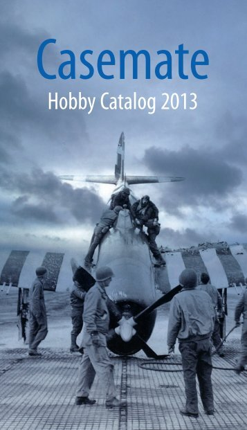 Download our latest hobby Catalog here - Casemate Publishers