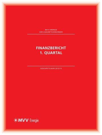 Finanzbericht 1. Quartal 2012/13 - MVV Energie AG