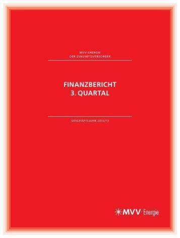 Finanzbericht 3. Quartal 2012/13 - MVV Energie AG